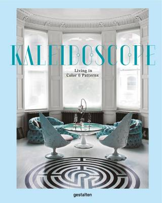 Kaleidoscope: Living in Color and Ornamentation (Hardback)