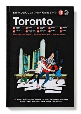 Toronto - The Monocle Travel Guide Series (Hardback)