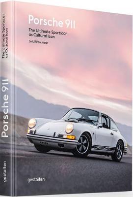 Porsche 911: The Ultimate Sportscar as Cultural Icon (Hardback)