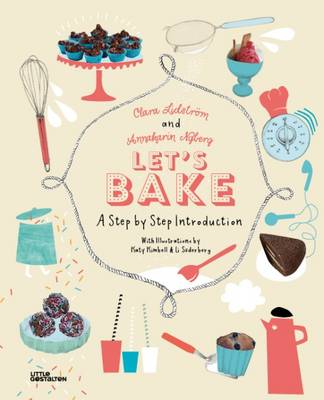 Let's Bake: A Step by Step Introduction (Hardback)