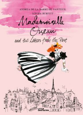 Mademoiselle Oiseau and the Letters from the Past (Hardback)