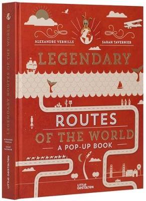 Legendary Routes of the World (Hardback)