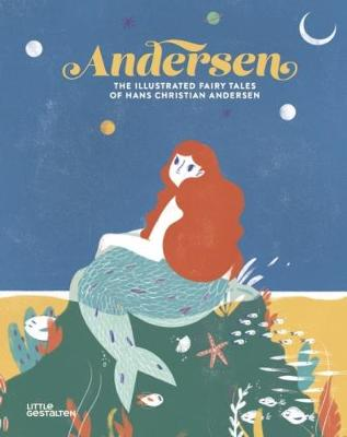 Andersen: The Illustrated Fairy Tales of Hans Christian Andersen (Hardback)