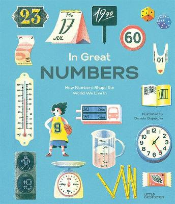 In Great Numbers: How Numbers Shape the World We Live in (Hardback)