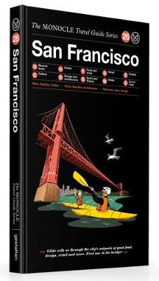 San Francisco - The Monocle Travel Guide Series (Hardback)