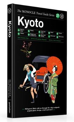 Kyoto - The Monocle Travel Guide Series (Hardback)