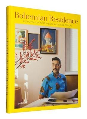 Bohemian Residence: Metropolitan Apartments and Interior Design (Hardback)