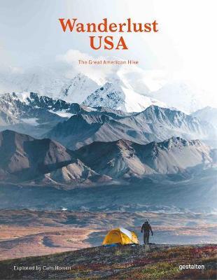 Wanderlust USA: The Great American Hike (Hardback)