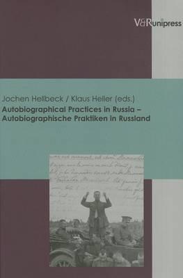 Autobiographical Practices in Russia - Autobiographische Praktiken in Russland (Paperback)