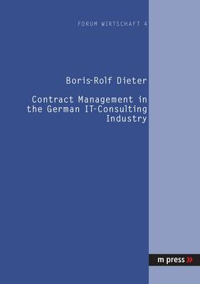 Contract Management in the German IT-consulting Industry (Paperback)