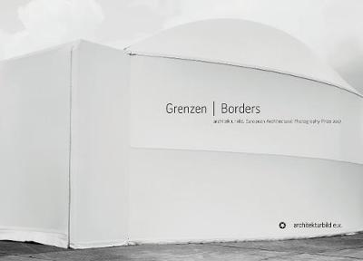 Borders: European Architectural Photography Prize 2017 (Hardback)