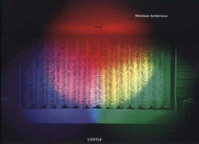 Nicholas Schletterer: Lichten (Hardback)