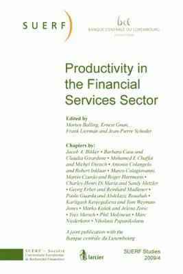 Productivity in the Financial Services Sector: SUERF Studies 2009/4 - SUERF-Studies 2009/4 (Paperback)
