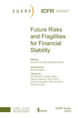 Future Risks and Fragilities for Financial Stability: SUERF Studies 2012/3 - SUERF-Studies (Paperback)