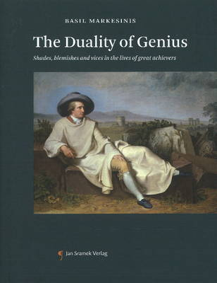 Duality of Genius: Shades, Blemishes and Vices in the Lives of Great Achievers (Hardback)