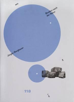 Jurgen Bergbauer: Studies After Nature/ Studien Nach Der Natur (Hardback)