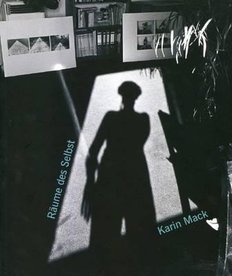 Karin Mack: Raume Des Selbst (Paperback)