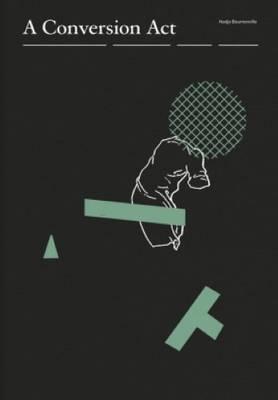 Nadja Bournonville - a Conversion Act (Paperback)