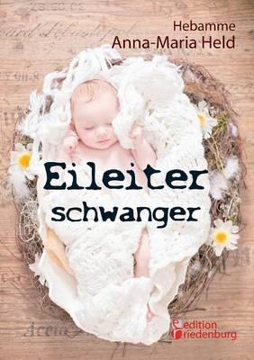 Eileiterschwanger (Paperback)