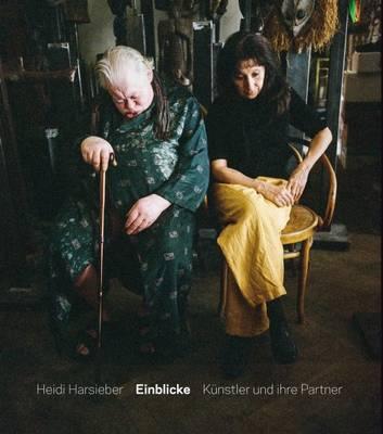 Heidi Harsieber - Einblicke. Kunstler Und Ihre Partner (Hardback)