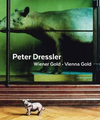 Peter Dressler - Vienna Gold (Hardback)