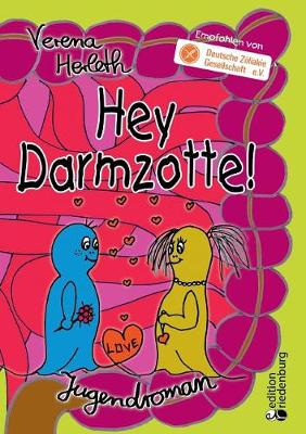 Hey Darmzotte! (Paperback)