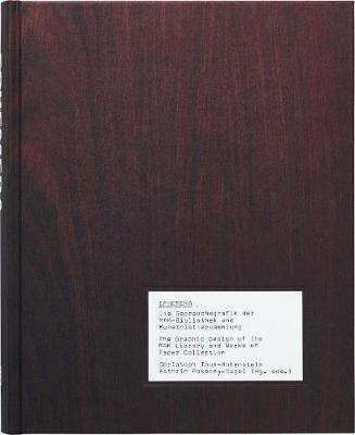 Ephemera: The Graphic Design of the Mak Library and Works on Paper Collection (Hardback)