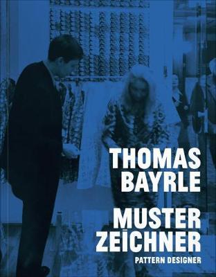 Thomas Bayrle: Pattern Designer (Paperback)