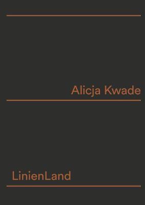 Alicja Kwade: Linienland (Paperback)