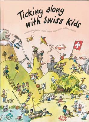 Ticking Along with Swiss Kids (Hardback)