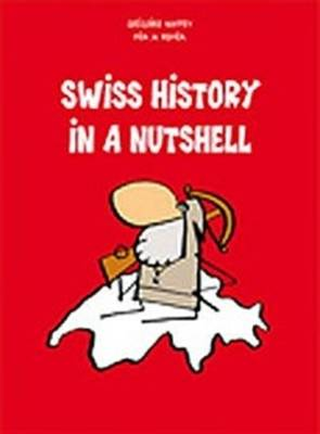 Swiss History in a Nutshell (Paperback)