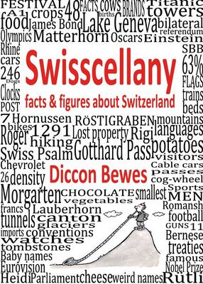 Swisscellany: Facts & Figures About Switzerland (Hardback)