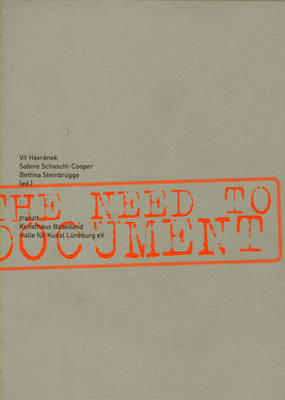 The Need to Document (Paperback)