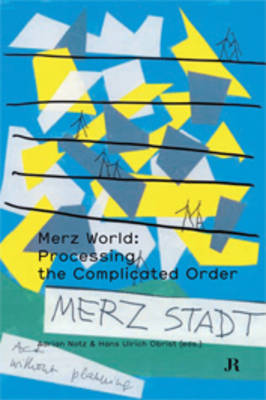 Merz World: Processing the Complicated Order (Paperback)