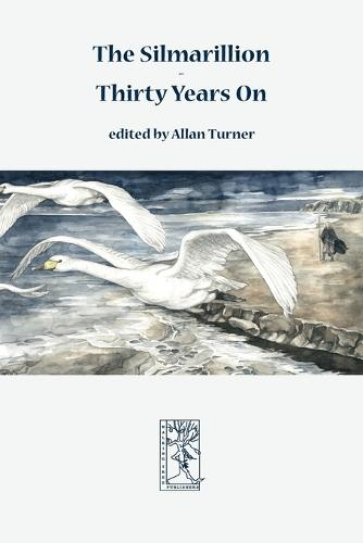 The Silmarillion - Thirty Years On (Paperback)