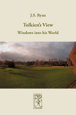 Tolkien's View: Windows into His World (Paperback)