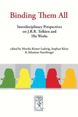 Binding Them All: Interdisciplinary Perspectives on J.R.R. Tolkien and His Works - Cormare 37 (Paperback)