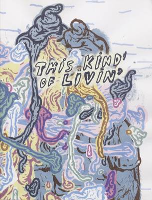 This Kind of Livin' (Paperback)