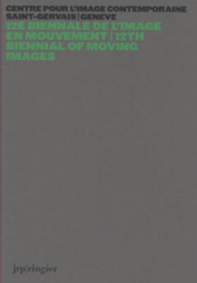 12th Biennial of Moving Images (Paperback)