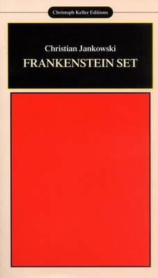 Christian Jankowski: Frankenstein Set (Paperback)