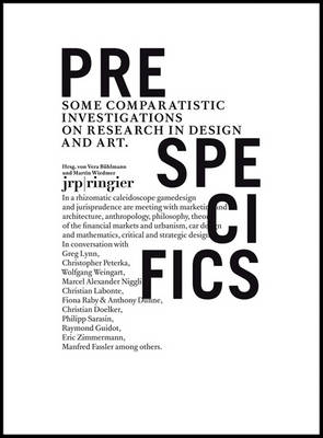 Pre-specifics: Some Comparatistic Investigations on Research in Design and Art (Paperback)