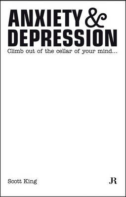Scott King: Anxiety and Depression (Paperback)