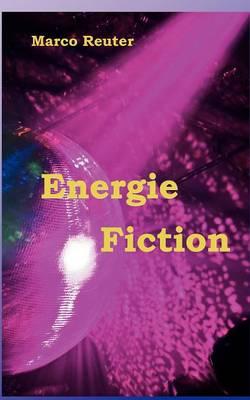 Energie Fiction (Paperback)