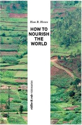 How to Nourish the World (Paperback)