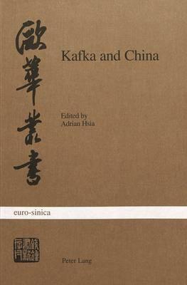 Kafka and China (Paperback)