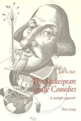 Shakespeare of the Comedies: A Multiple Approach (Paperback)