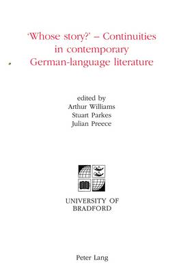 'Whose Story?': Continuities in Contemporary German-Language Literature (Paperback)