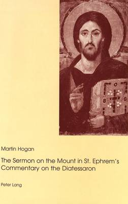 """The Sermon on the Mount in St.Ephrem's Commentary on the Diatessaron (Paperback)"