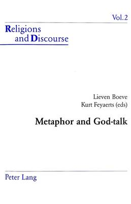 Metaphor and God-talk - Religion & Discourse v. 2 (Paperback)