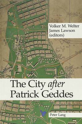The City After Patrick Geddes (Paperback)